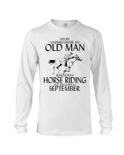 Old Man Horse Riding September Long Sleeve Tee thumbnail