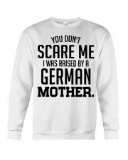 I Was Raise By A German Mother Crewneck Sweatshirt tile