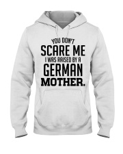 I Was Raise By A German Mother Hooded Sweatshirt tile