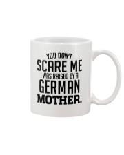 I Was Raise By A German Mother Mug tile