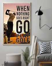 When Nothing Goes Right Go Play Golf 24x36 Poster lifestyle-poster-1