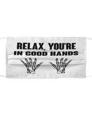 Relax You're In Good Hands Cloth face mask front