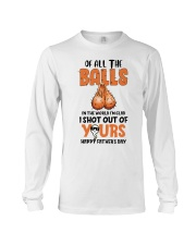 Of All The Balls In The World Long Sleeve Tee thumbnail