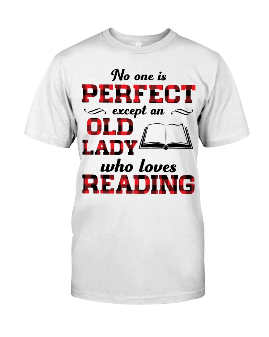 No One Is Perfect Except An Old Lady Reading Classic T-Shirt