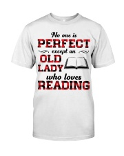 No One Is Perfect Except An Old Lady Reading Classic T-Shirt front
