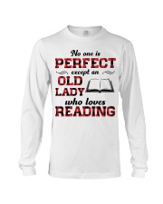 No One Is Perfect Except An Old Lady Reading Long Sleeve Tee thumbnail