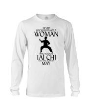 Never Underestimate Woman Tai Chi May Long Sleeve Tee thumbnail
