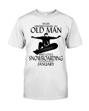 Never Underestimate Old Man Snowboarding January Classic T-Shirt front