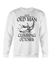 Never Underestimate Old Man Climbing  October Crewneck Sweatshirt thumbnail