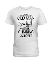 Never Underestimate Old Man Climbing  October Ladies T-Shirt thumbnail