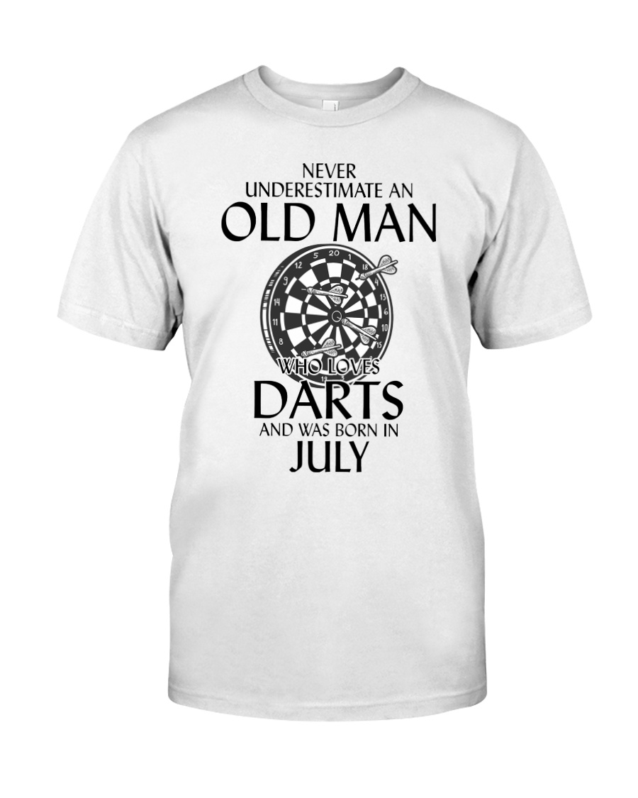 Never Underestimate An Old Man Loves Darts July Classic T-Shirt
