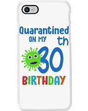 Quarantined On 30th My Birthday 30 years old Phone Case thumbnail