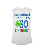 Quarantined On 30th My Birthday 30 years old Sleeveless Tee thumbnail