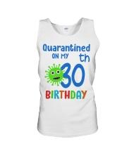 Quarantined On 30th My Birthday 30 years old Unisex Tank thumbnail