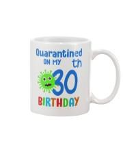 Quarantined On 30th My Birthday 30 years old Mug thumbnail