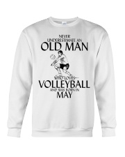 Never Underestimate Old Man Volleyball May Crewneck Sweatshirt thumbnail