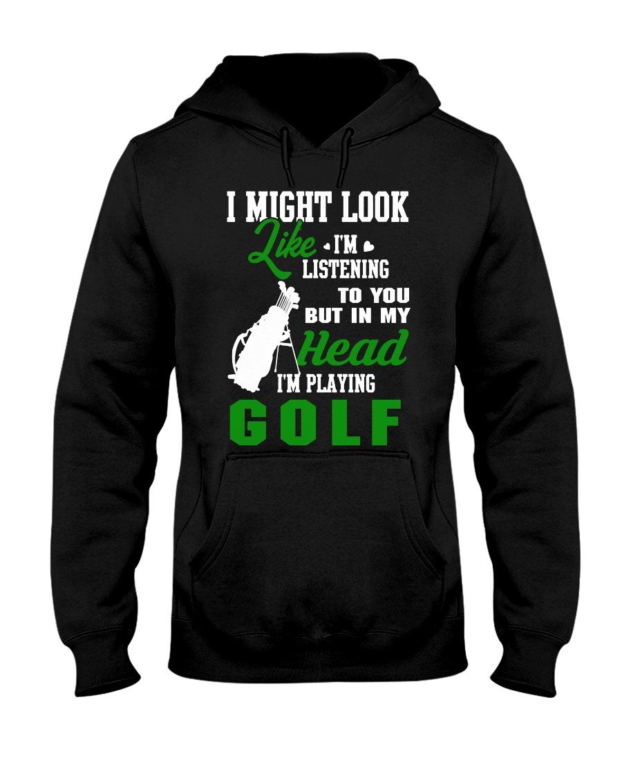 I Might Look Like I'm Listening To you Hooded Sweatshirt