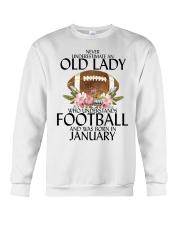 Never Underestimate Old Lady Football January Crewneck Sweatshirt thumbnail