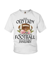 Never Underestimate Old Lady Football January Youth T-Shirt thumbnail