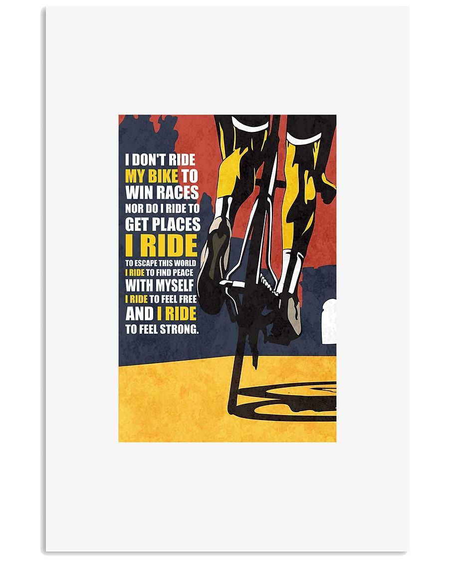 I DON'T RIDE MY BIKE TO WIN RACES Poster PS00071 24x36 Poster