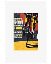 I DON'T RIDE MY BIKE TO WIN RACES Poster PS00071 24x36 Poster front