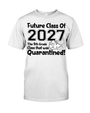 5th Grade Future Class Of 2027 Classic T-Shirt front