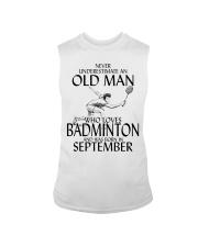 Never Underestimate Old Man Badminton September Sleeveless Tee thumbnail