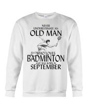 Never Underestimate Old Man Badminton September Crewneck Sweatshirt thumbnail