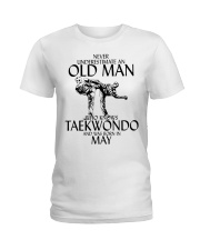 Never Underestimate Old Man Taekwondo May Ladies T-Shirt thumbnail