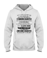 You Can't Scare Me I Have Stubborn Daughter Hooded Sweatshirt thumbnail