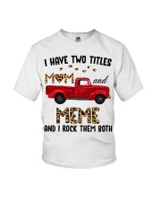 I Have Two Titles Mom And Meme Youth T-Shirt thumbnail