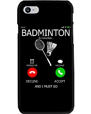 Badminton Is Calling And I Must Go Phone Case thumbnail