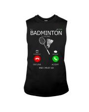 Badminton Is Calling And I Must Go Sleeveless Tee thumbnail