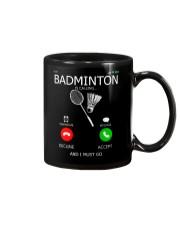 Badminton Is Calling And I Must Go Mug thumbnail