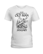 An Old Man Loves Skiing January Ladies T-Shirt thumbnail