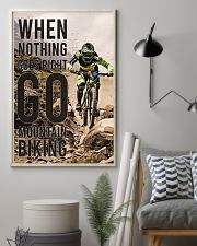 When Nothing Goes Right Go Mountain Biking 24x36 Poster lifestyle-poster-1