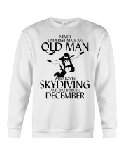 Never Underestimate Old Man Skydiving December Crewneck Sweatshirt thumbnail