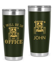 tractor i will be in my office Personalized 20oz Tumbler front
