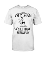 Never Underestimate Old Man Volleyball February Classic T-Shirt front