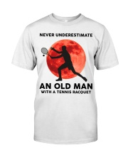 Never Underestimate An Old Man Tennis Racquet Classic T-Shirt front