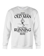 Never Underestimate Old  Man Running May Crewneck Sweatshirt thumbnail
