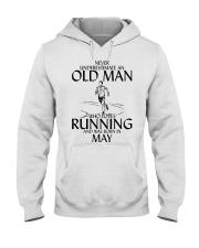 Never Underestimate Old  Man Running May Hooded Sweatshirt thumbnail