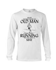 Never Underestimate Old  Man Running May Long Sleeve Tee thumbnail