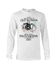 Never Underestimate Old Woman Photography July Long Sleeve Tee thumbnail