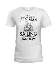 Never Underestimate Old Man Sailing January Ladies T-Shirt thumbnail