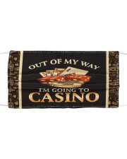 Out Of My Way I'm Going To Casino  Cloth face mask front