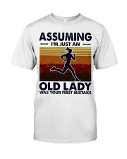 Assuming I'm Just An Old Lady Running Classic T-Shirt front