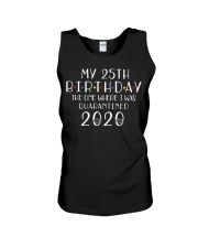 My 25th Birthday The One Where I Was 25 years old  Unisex Tank thumbnail