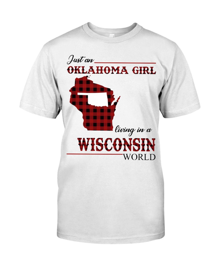 Oklahoma Girl Living In Wisconsin Classic T-Shirt