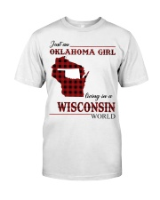 Oklahoma Girl Living In Wisconsin Classic T-Shirt front